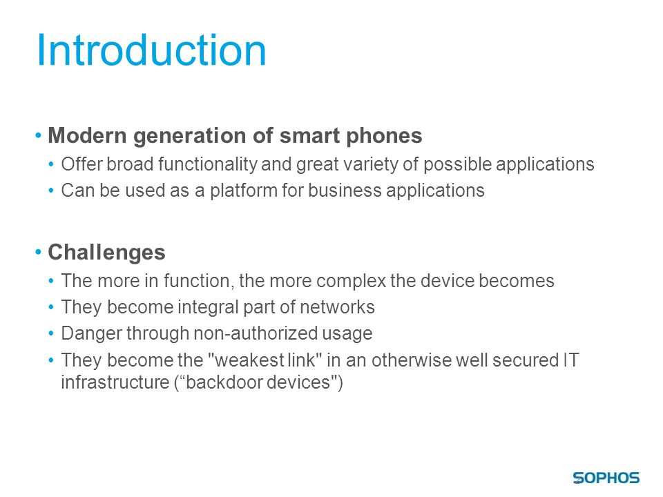 Introduction Modern generation of smart phones Challenges