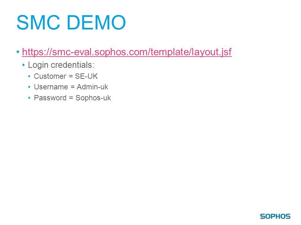 SMC DEMO https://smc-eval.sophos.com/template/layout.jsf