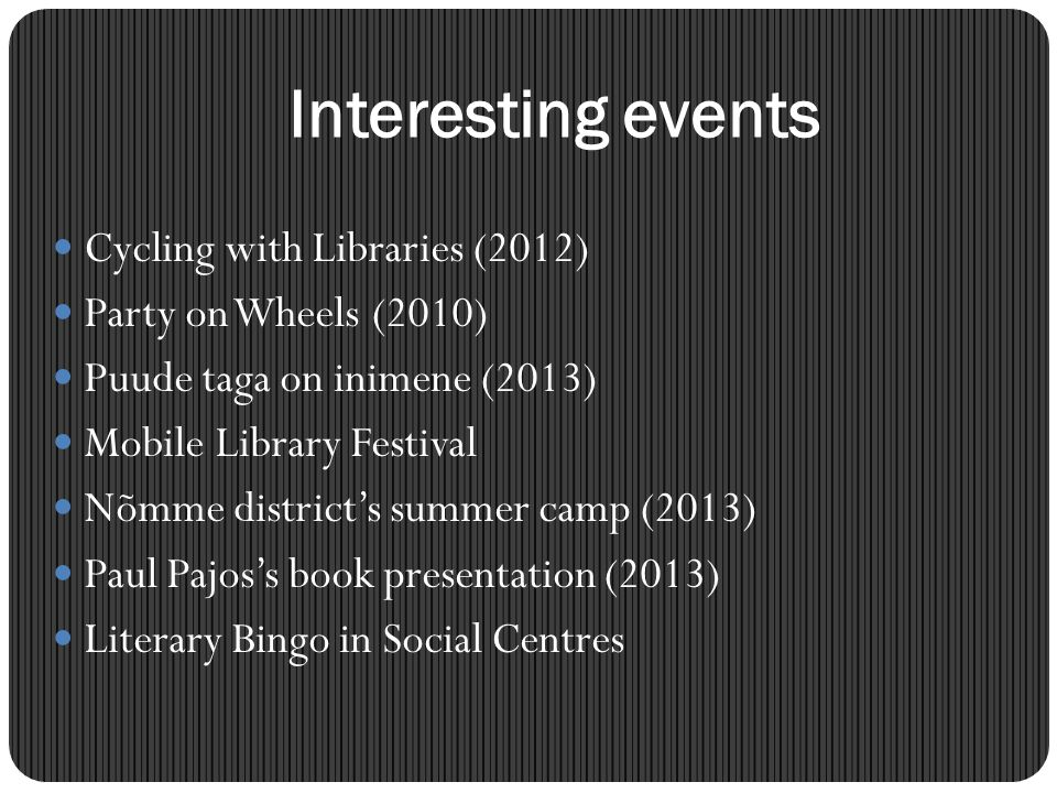Interesting events Cycling with Libraries (2012)