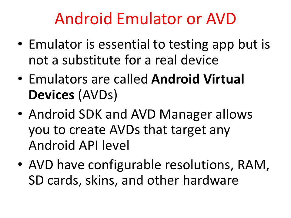 Android Emulator or AVD
