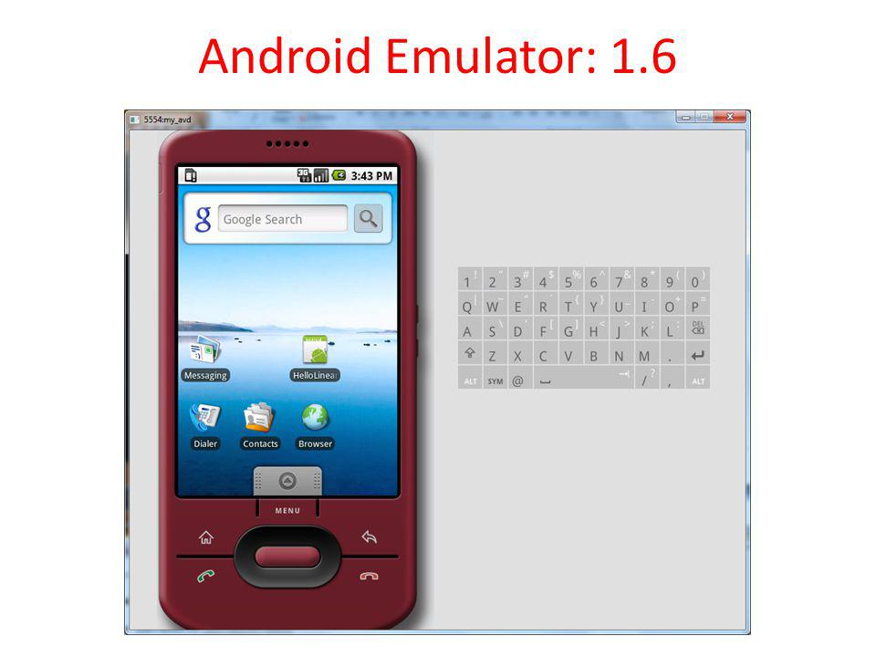 Android Emulator: 1.6