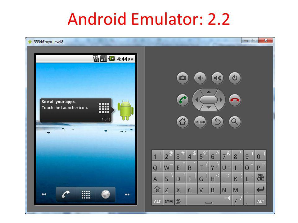 Android Emulator: 2.2