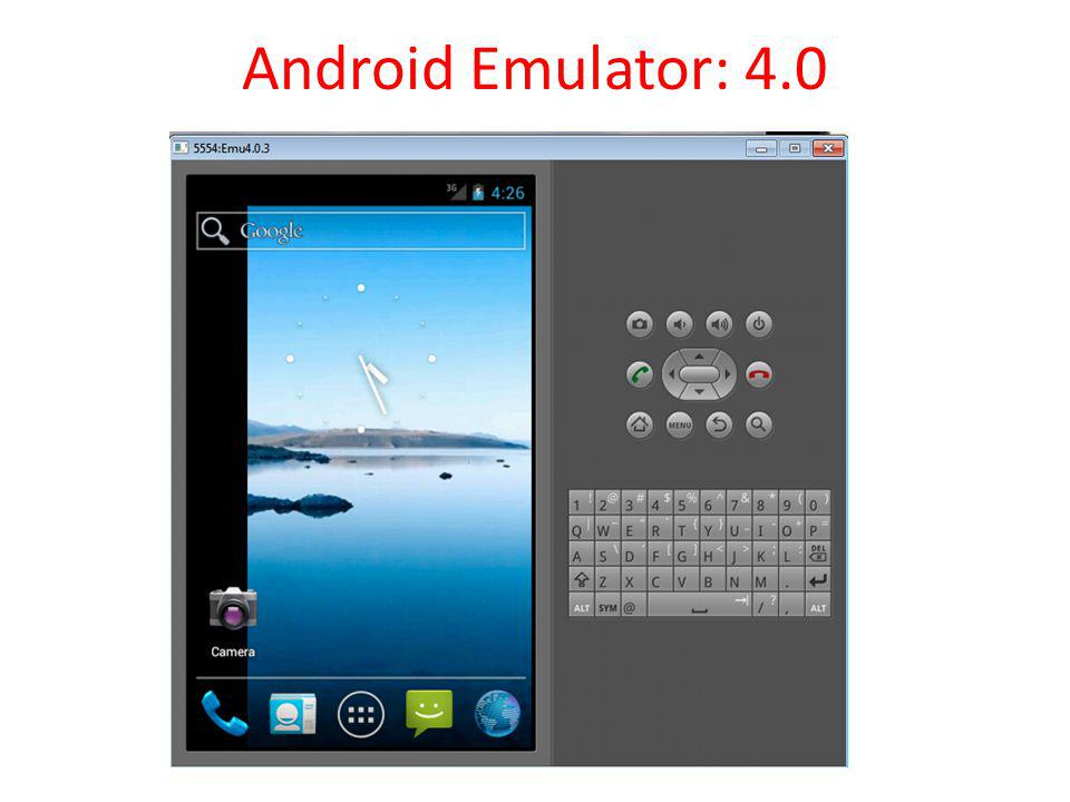 Android Emulator: 4.0