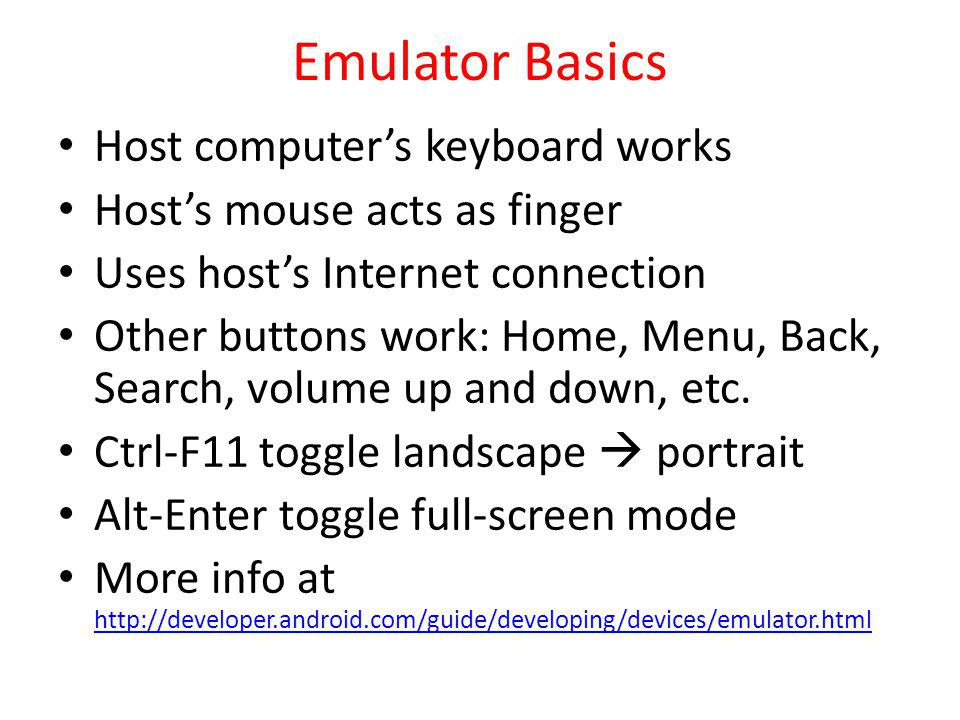 Emulator Basics Host computer's keyboard works