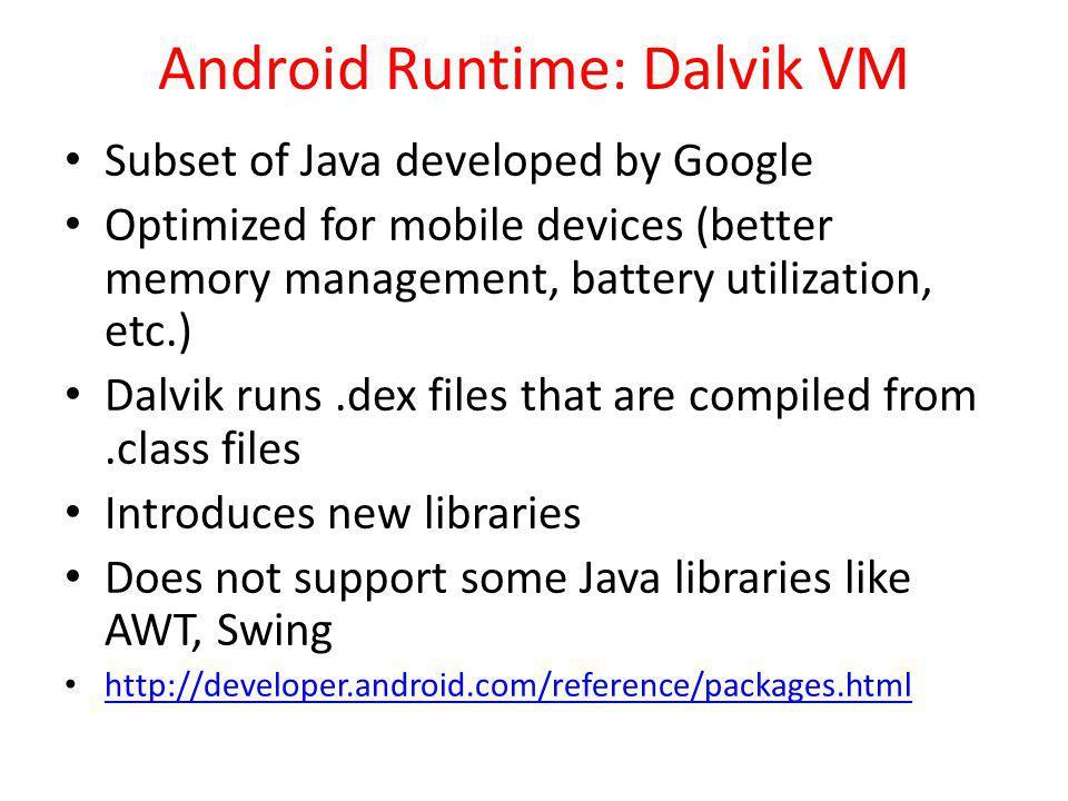 Android Runtime: Dalvik VM