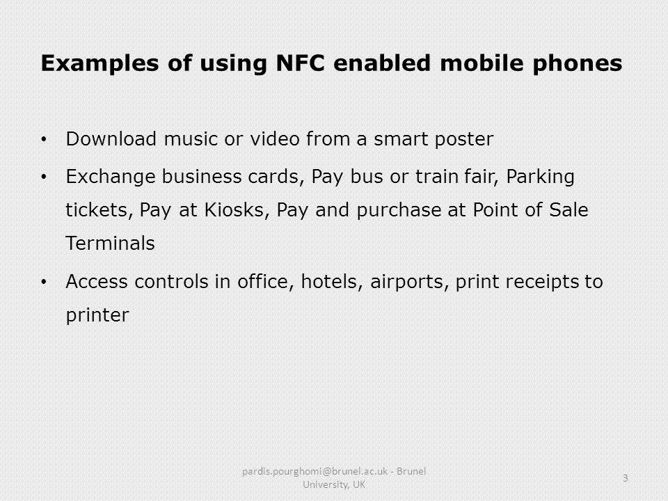 Examples of using NFC enabled mobile phones