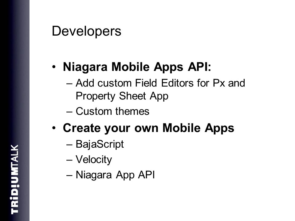 Developers Niagara Mobile Apps API: Create your own Mobile Apps