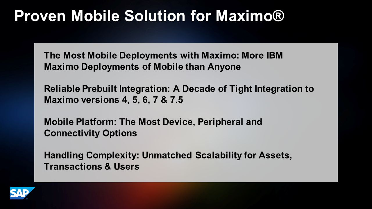 Proven Mobile Solution for Maximo®