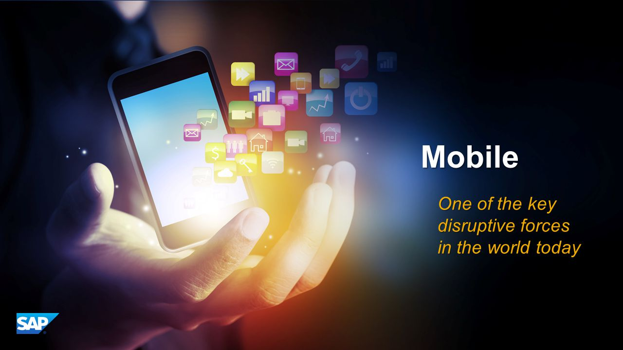 Mobile Apps Rule One of the key disruptive forces in the world today