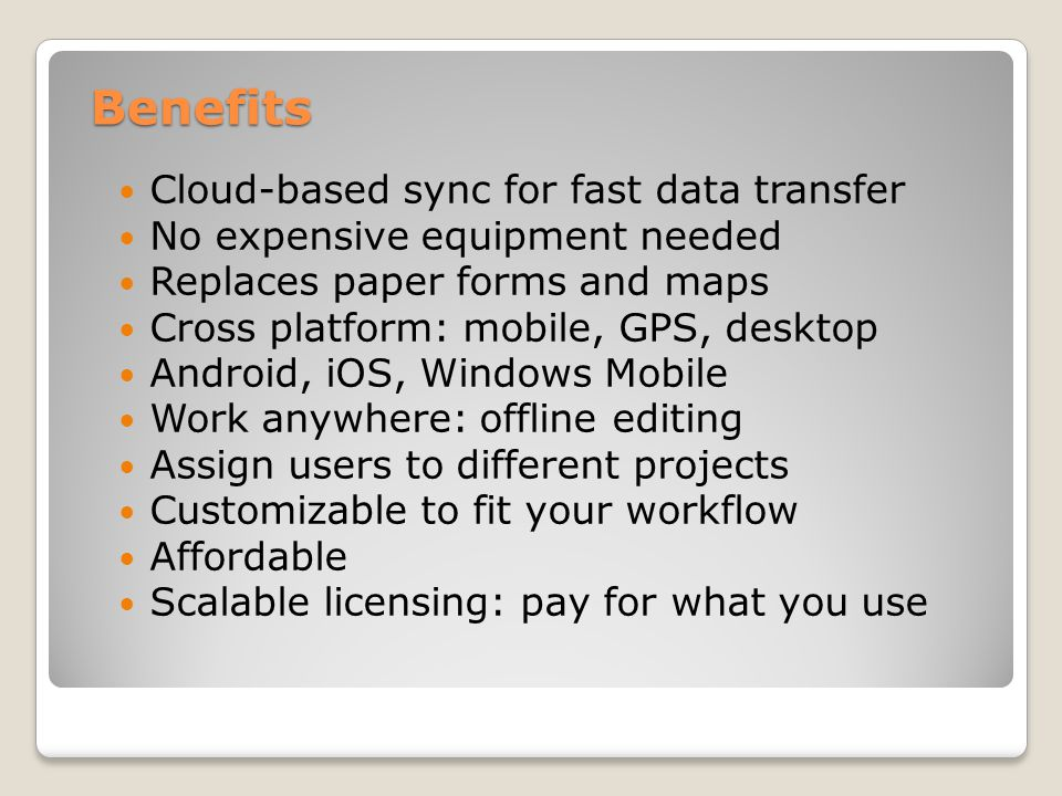 Benefits Cloud-based sync for fast data transfer