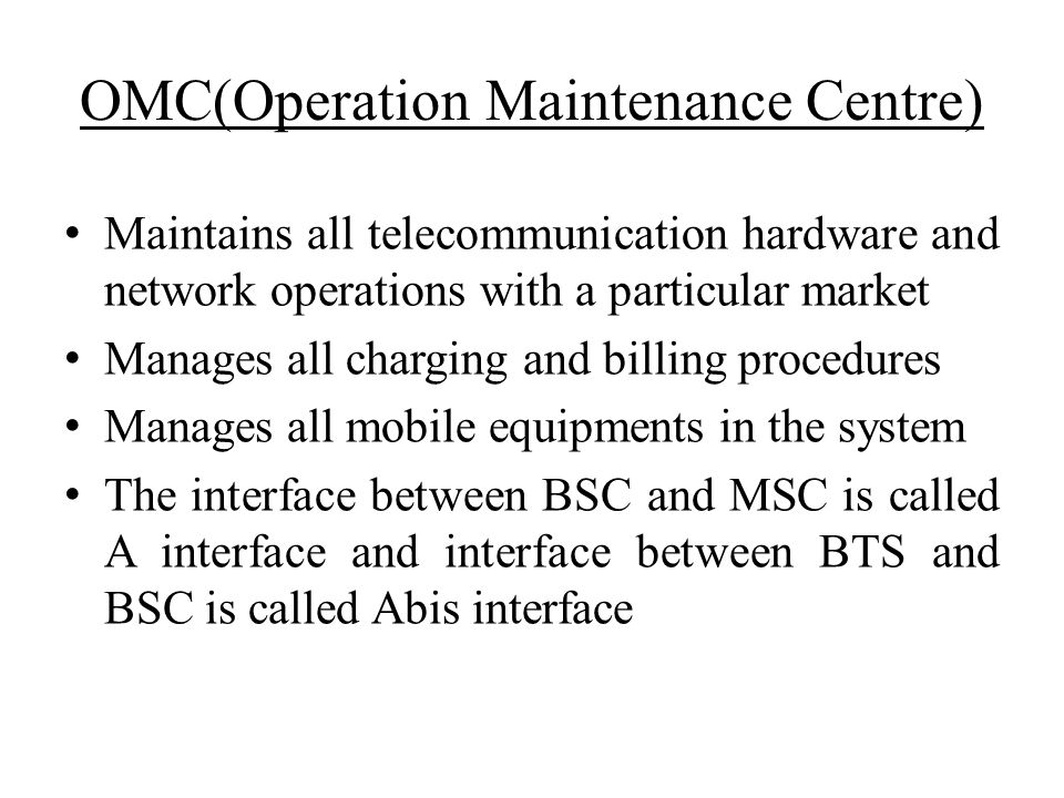 OMC(Operation Maintenance Centre)