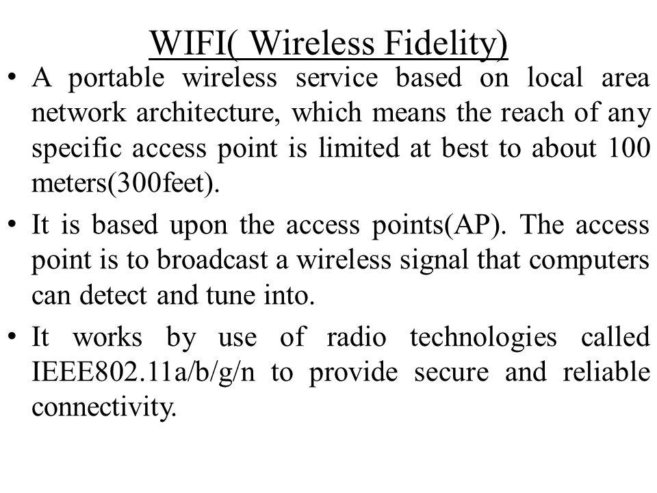 WIFI( Wireless Fidelity)