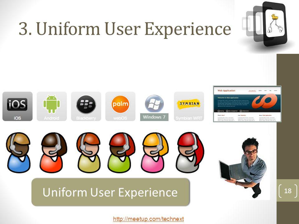 3. Uniform User Experience