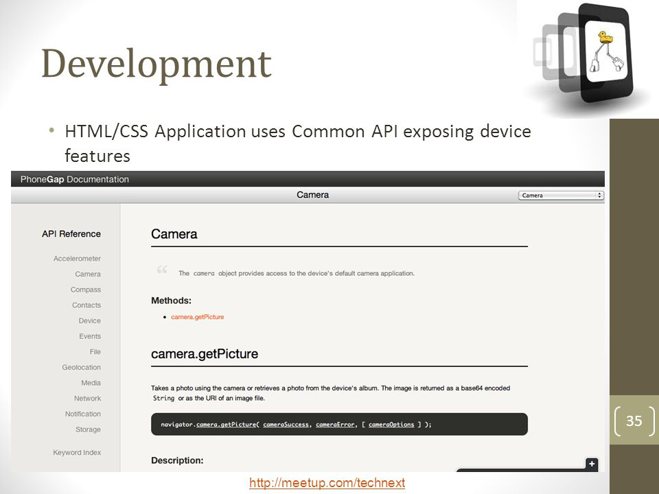 Development HTML/CSS Application uses Common API exposing device features