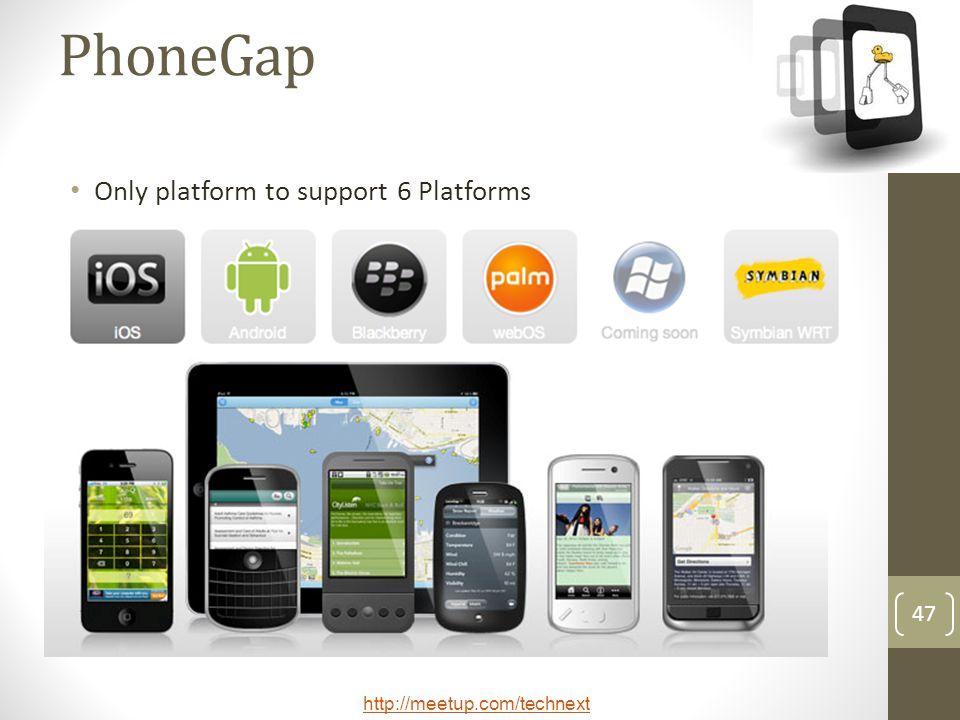 PhoneGap Only platform to support 6 Platforms
