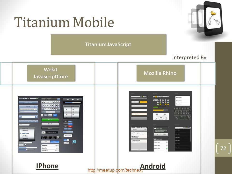 Titanium Mobile IPhone Android Titanium JavaScript Interpreted By