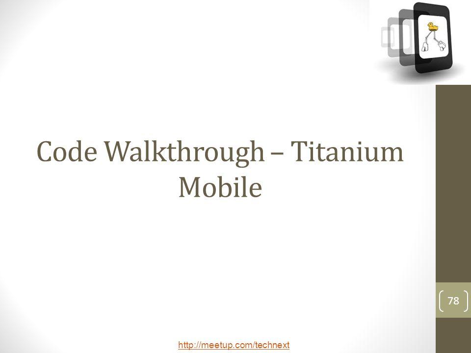Code Walkthrough – Titanium Mobile