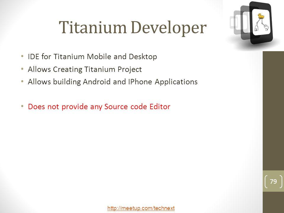 Titanium Developer IDE for Titanium Mobile and Desktop