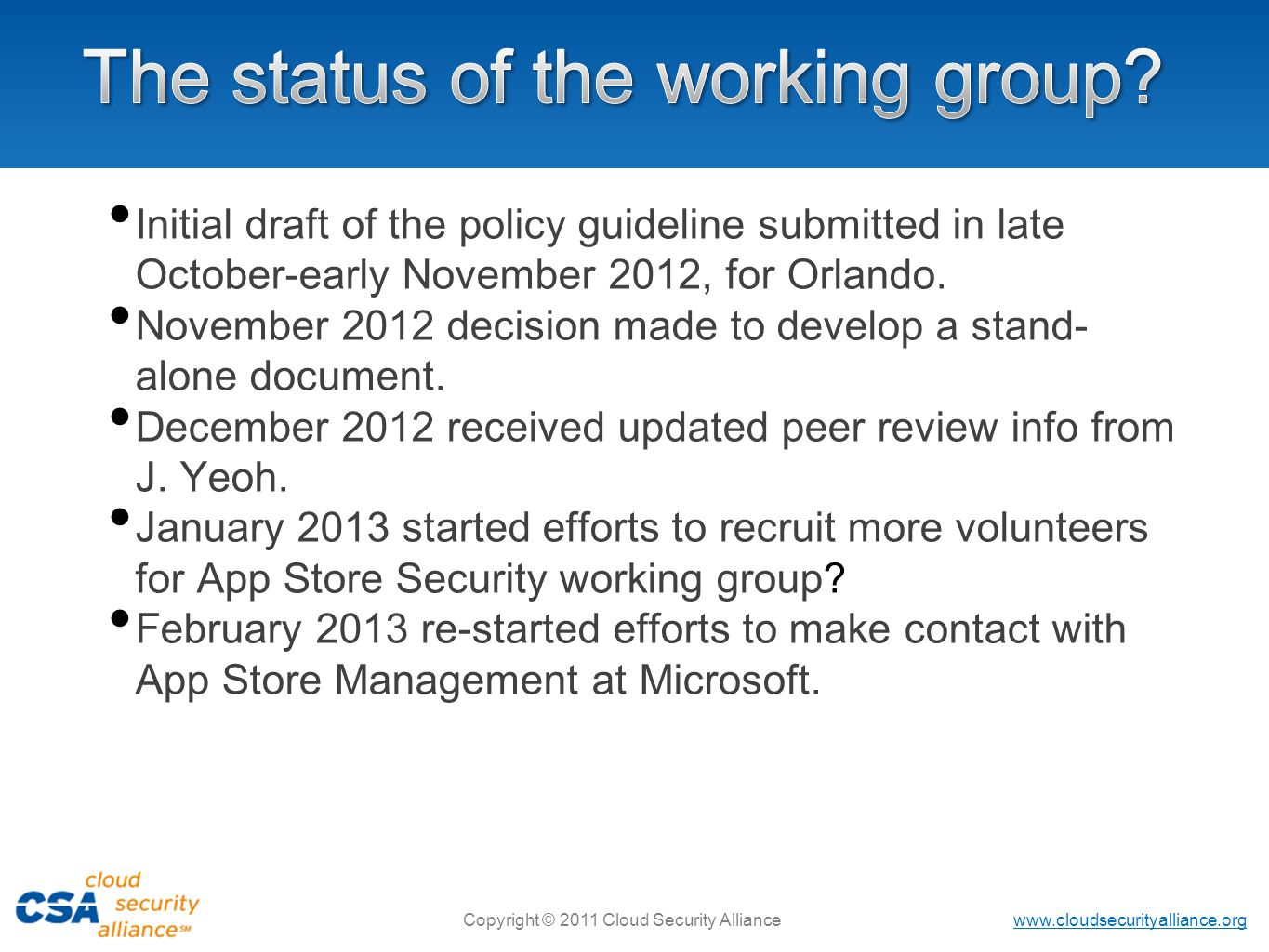 The status of the working group