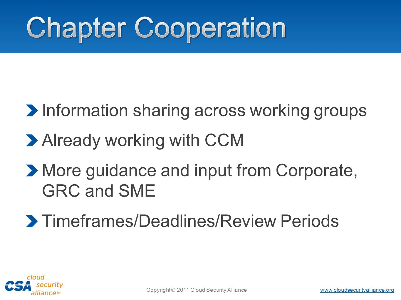 Chapter Cooperation Information sharing across working groups