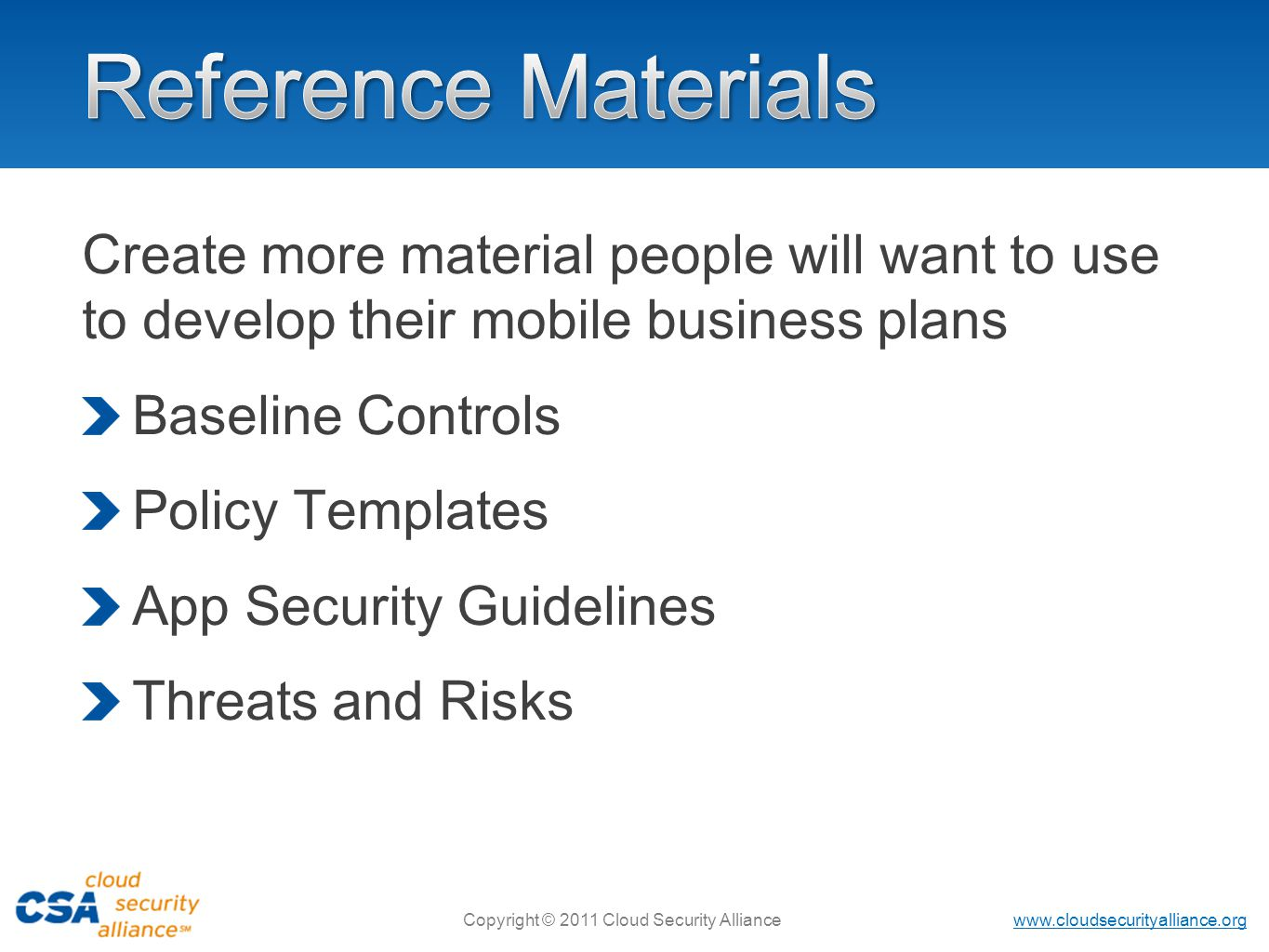 Reference Materials Create more material people will want to use to develop their mobile business plans.