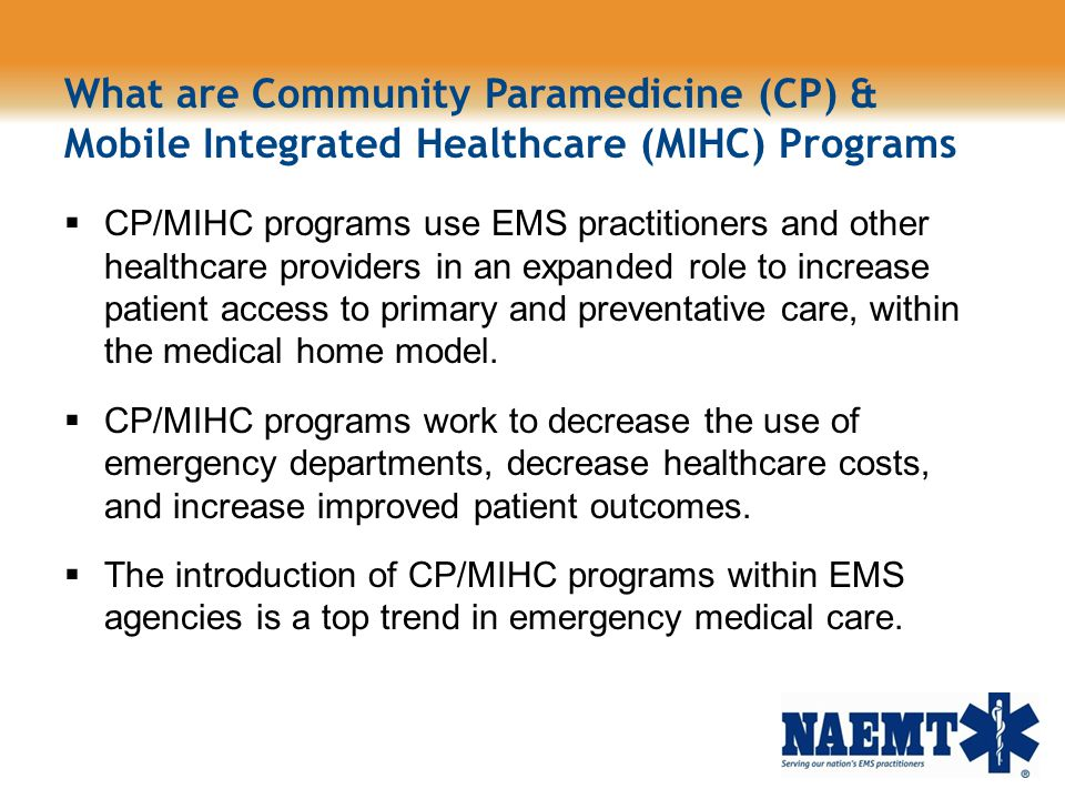 What are Community Paramedicine (CP) & Mobile Integrated Healthcare (MIHC) Programs