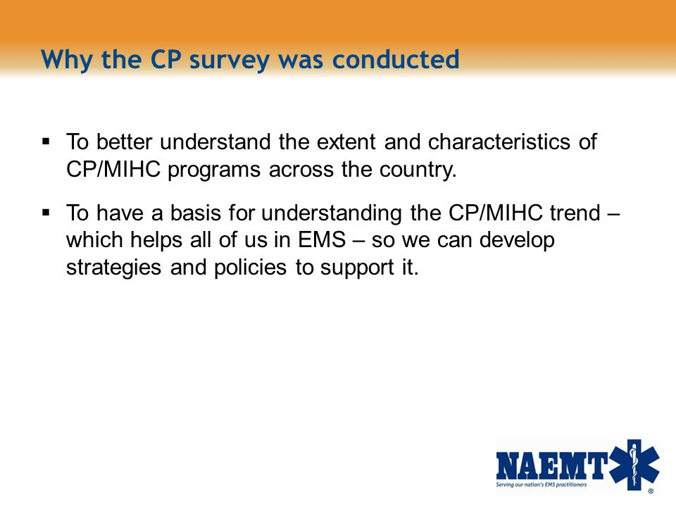Why the CP survey was conducted