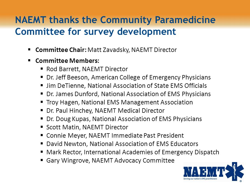 NAEMT thanks the Community Paramedicine Committee for survey development