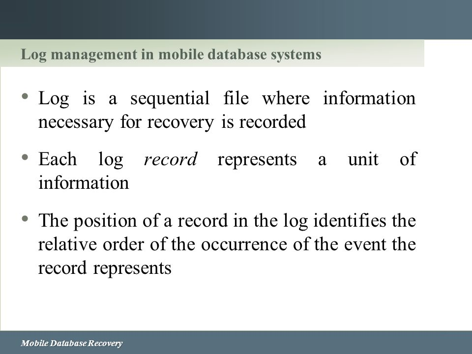 Log management in mobile database systems