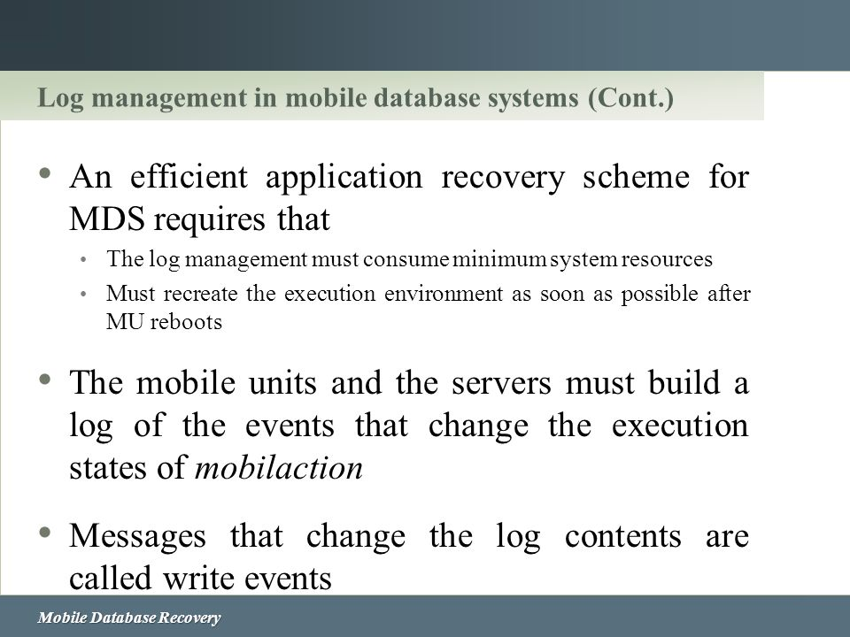 Log management in mobile database systems (Cont.)