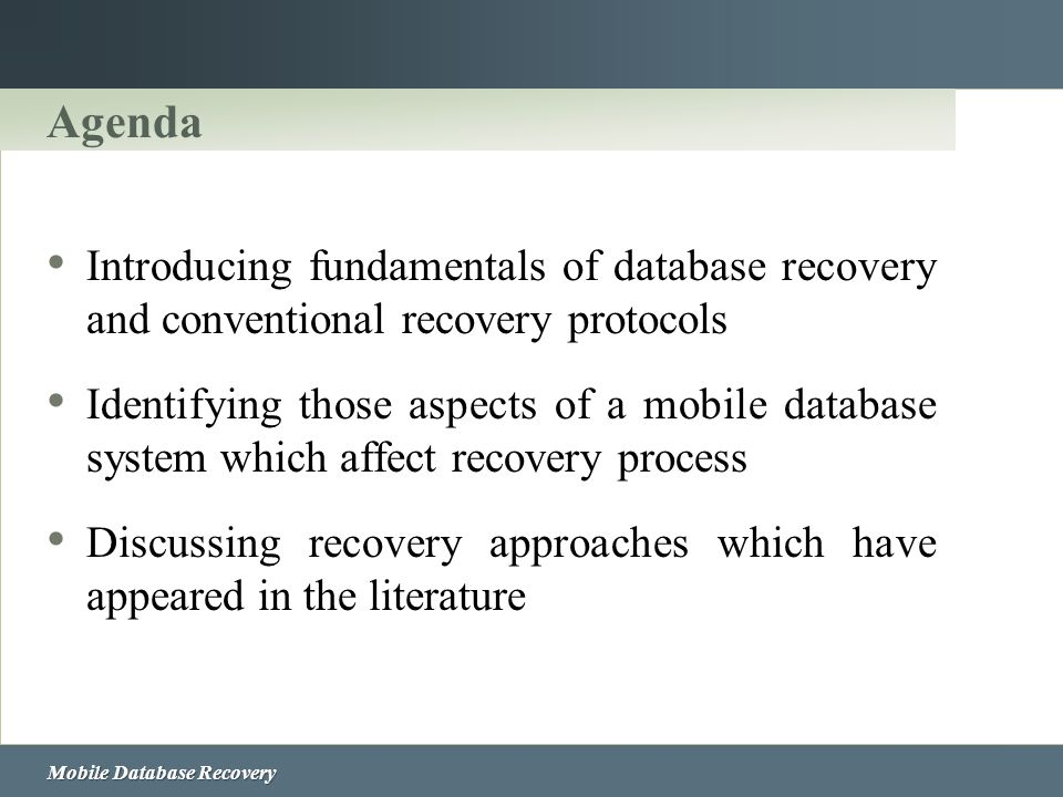 Agenda Introducing fundamentals of database recovery and conventional recovery protocols.