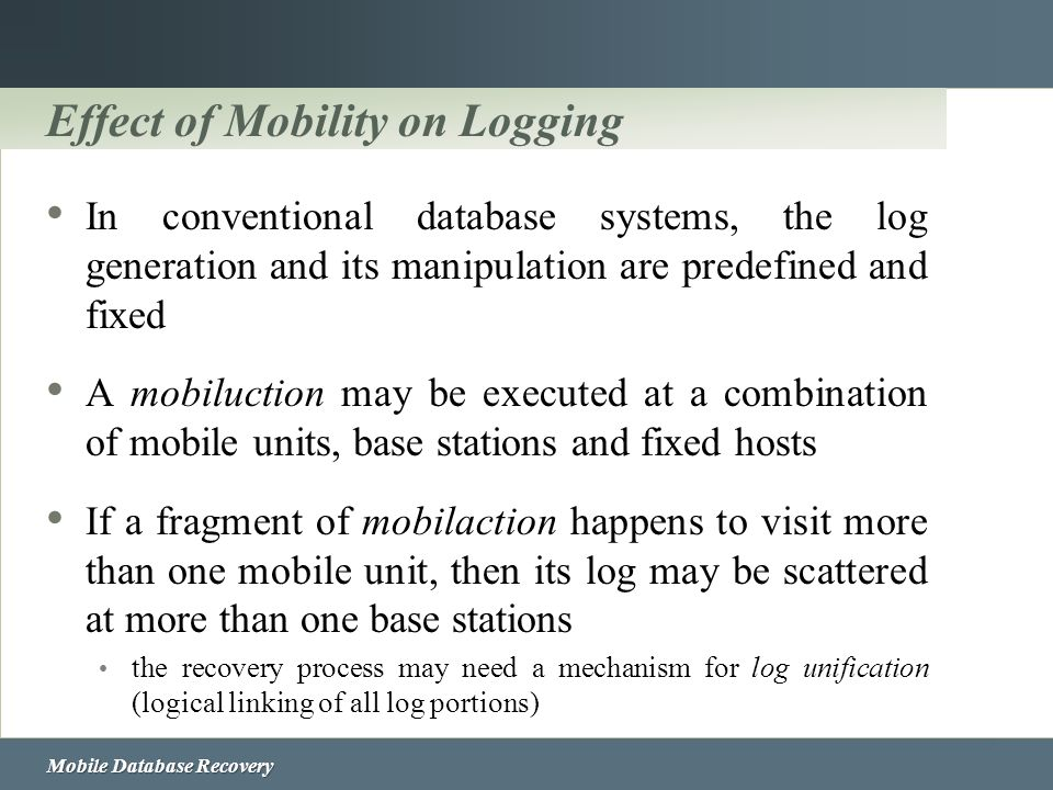 Effect of Mobility on Logging