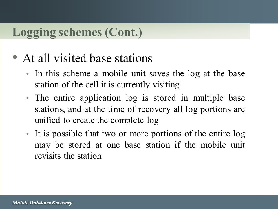 Logging schemes (Cont.)