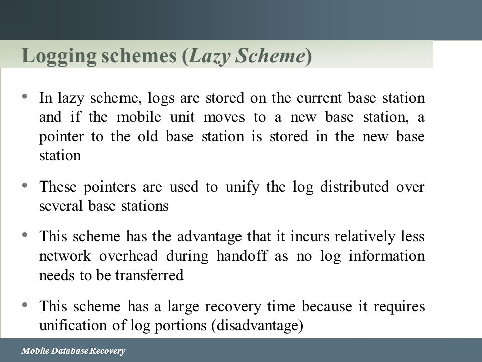Logging schemes (Lazy Scheme)