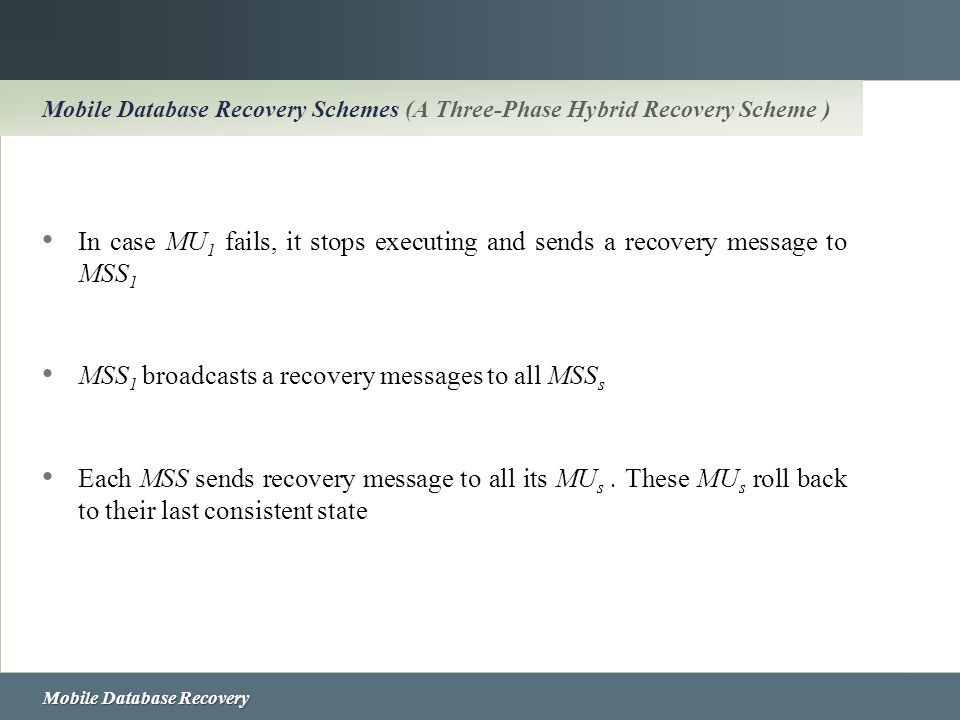 MSS1 broadcasts a recovery messages to all MSSs