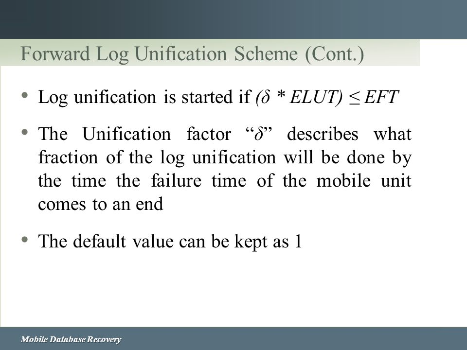 Forward Log Unification Scheme (Cont.)
