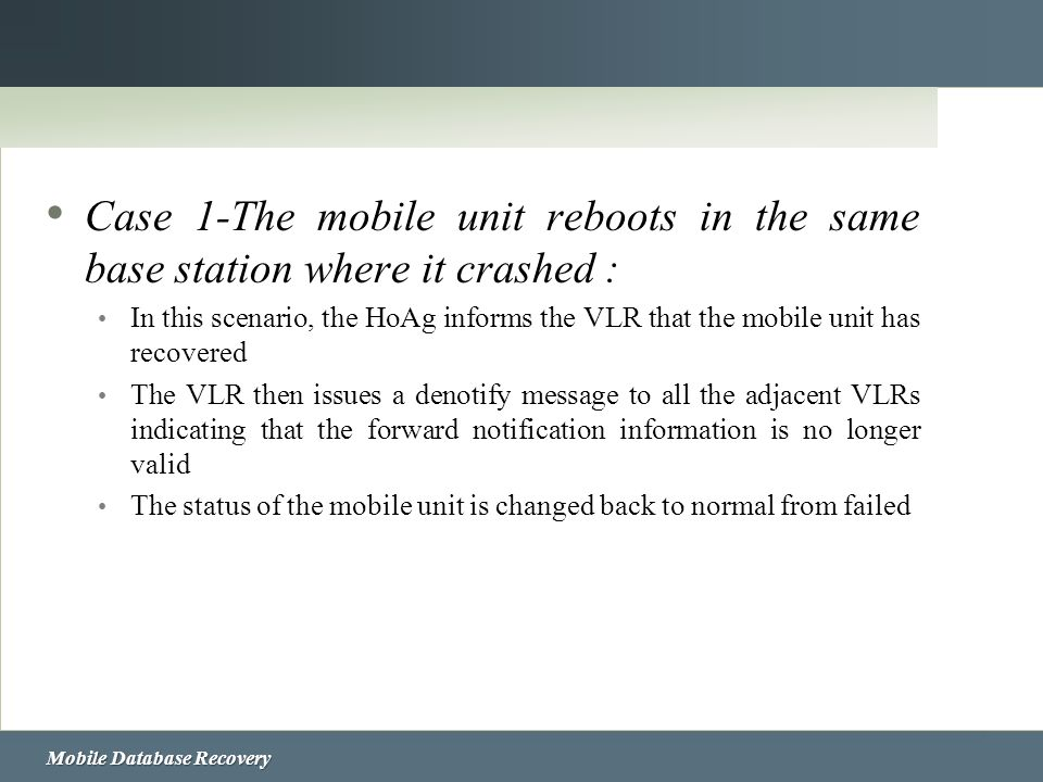 Case 1-The mobile unit reboots in the same base station where it crashed :