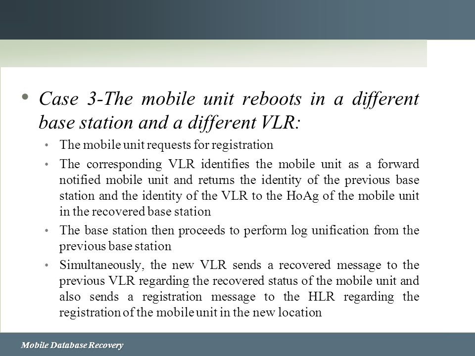 Case 3-The mobile unit reboots in a different base station and a different VLR: