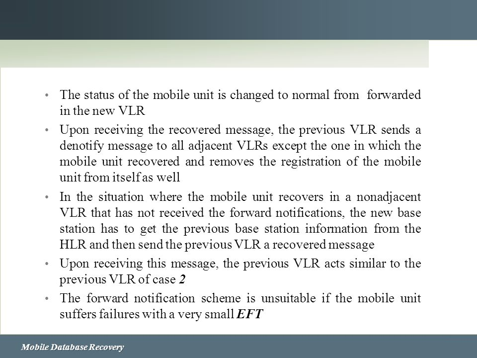 The status of the mobile unit is changed to normal from forwarded in the new VLR