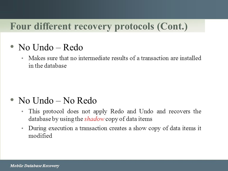 Four different recovery protocols (Cont.)