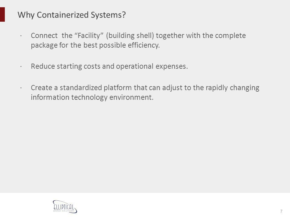Why Containerized Systems