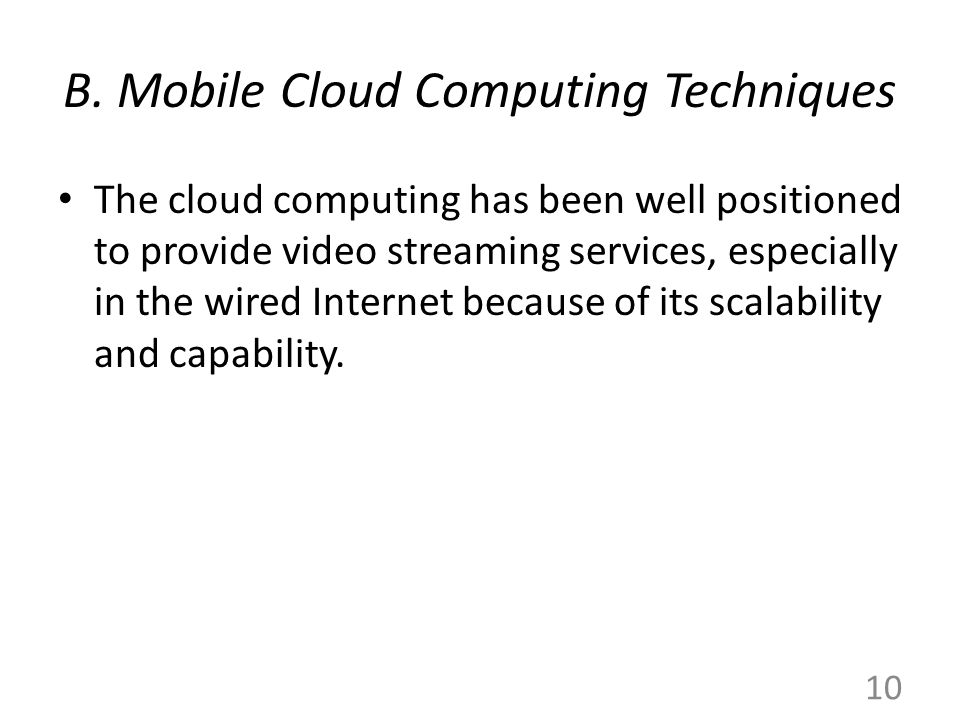 B. Mobile Cloud Computing Techniques
