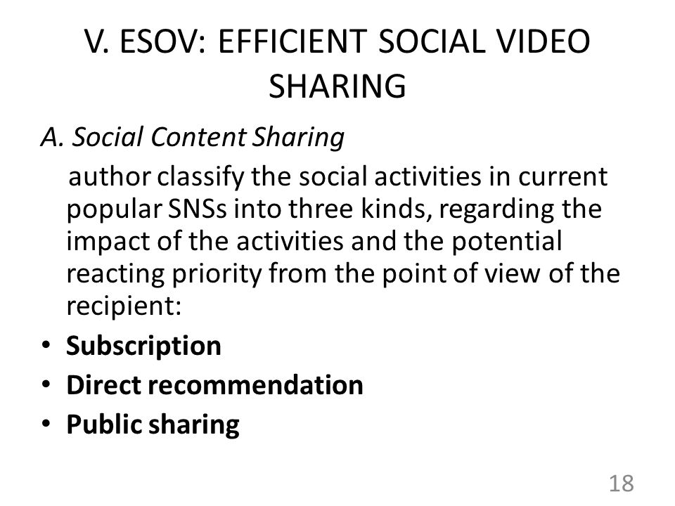 V. ESOV: EFFICIENT SOCIAL VIDEO SHARING