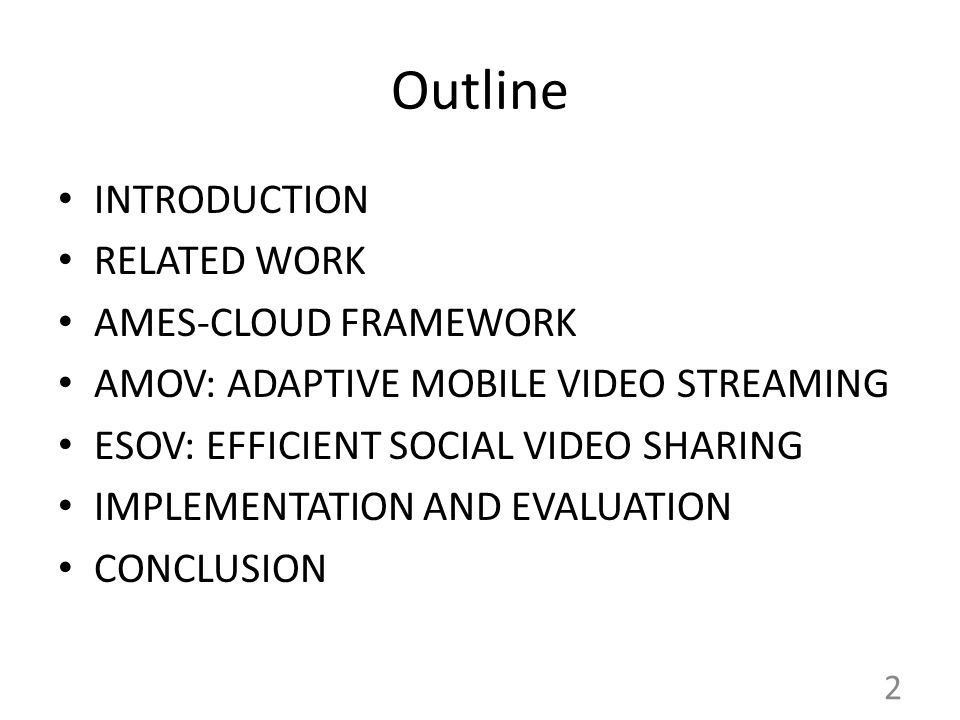 Outline INTRODUCTION RELATED WORK AMES-CLOUD FRAMEWORK