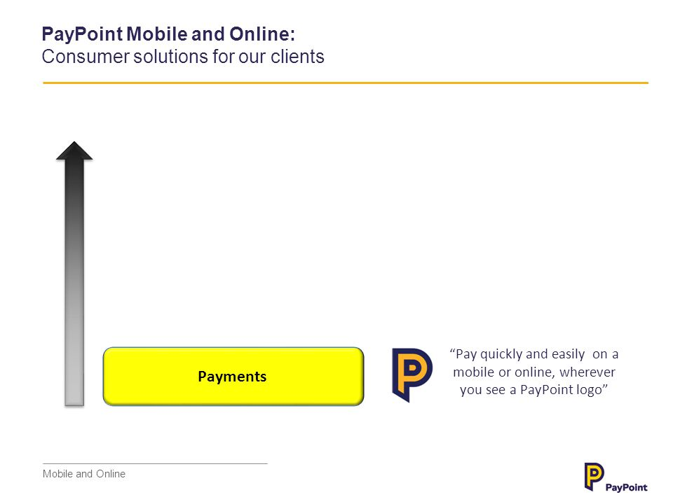 PayPoint Mobile and Online: Consumer solutions for our clients