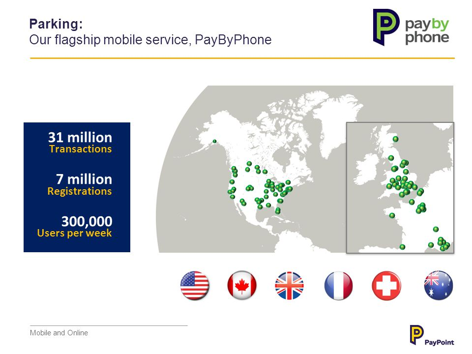 Parking: Our flagship mobile service, PayByPhone