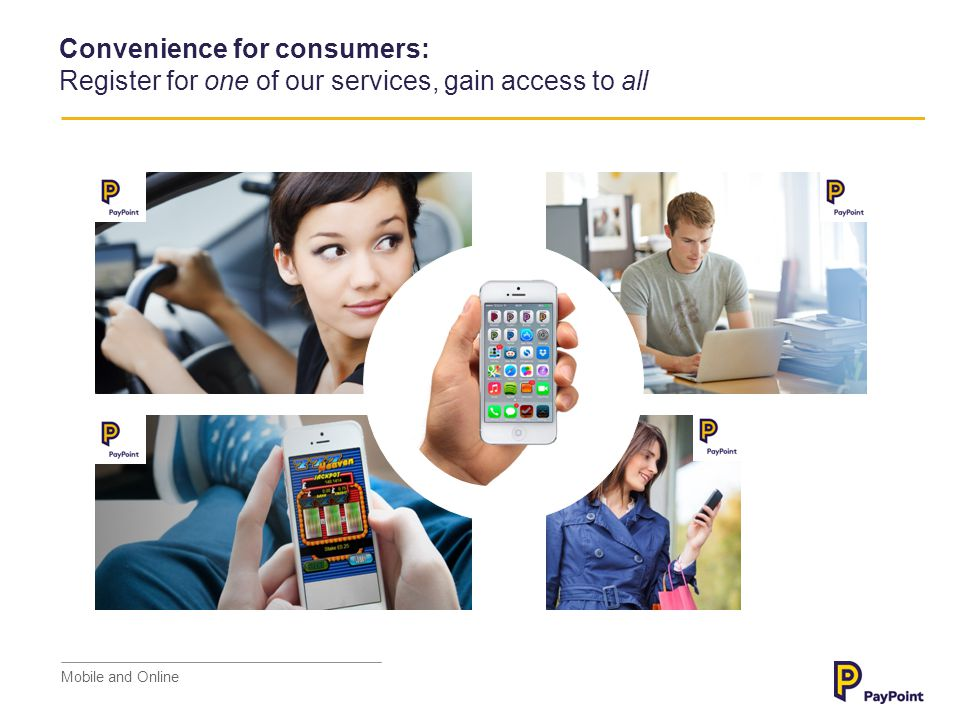 Convenience for consumers: Register for one of our services, gain access to all