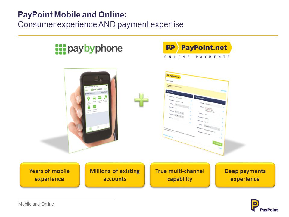 PayPoint Mobile and Online: Consumer experience AND payment expertise