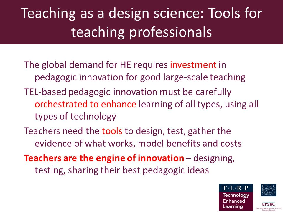 Teaching as a design science: Tools for teaching professionals