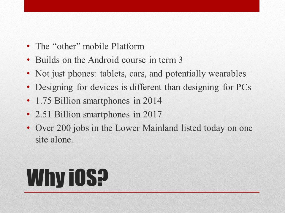 Why iOS The other mobile Platform